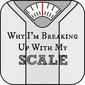 breaking up with my scale
